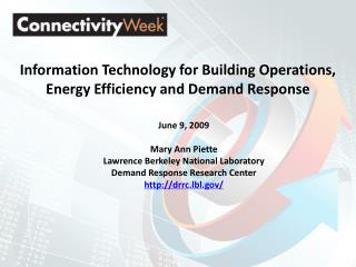 Information Technology for Building Operations, Energy Efficiency and Demand Response