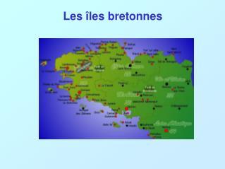 Les �les bretonnes