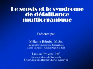 Le sepsis et le syndrome de d faillance multiorganique