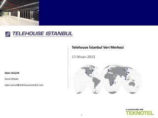 Telehouse İstanbul Veri Merkezi 17.Nisan.2012