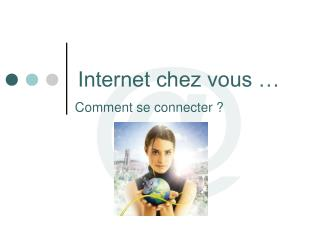 Internet chez vous �