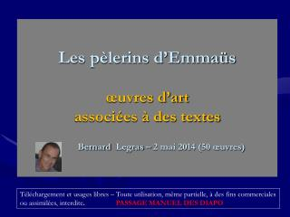 Evangile de St Luc �:  Les  p�lerins  d�Emma�s (1)