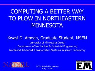 COMPUTING A BETTER WAY TO PLOW IN NORTHEASTERN MINNESOTA
