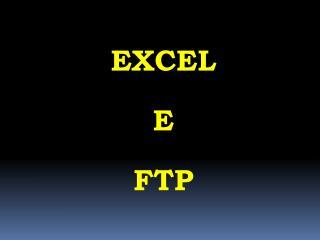 EXCEL E FTP
