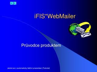 iFIS*WebMailer