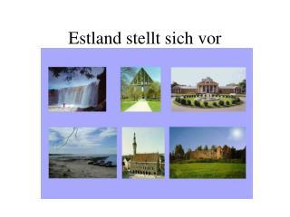 Estland stellt sich vor