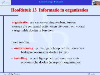 Hoofdstuk 13  Informatie in organisaties