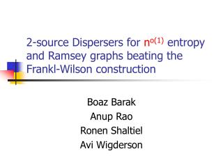 2-source Dispersers for  n o(1) entropy and Ramsey graphs beating the Frankl-Wilson construction