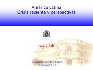 Am é rica Latina Crisis reciente y perspectivas