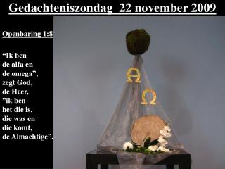 Gedachteniszondag  22 november 2009