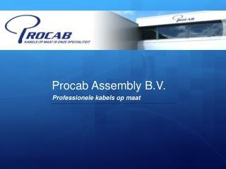 Procab Assembly B.V.