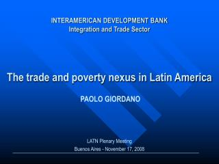 INTERAMERICAN DEVELOPMENT BANK Integration and Trade Sector