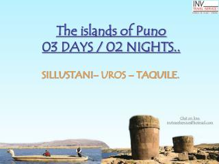The islands of Puno 03 DAYS / 02 NIGHTS..