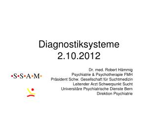 Diagnostiksysteme 2.10.2012