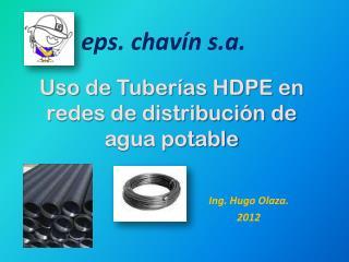 Uso de Tuberías HDPE en redes de distribución de agua potable