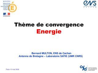 Thème de convergence Energie