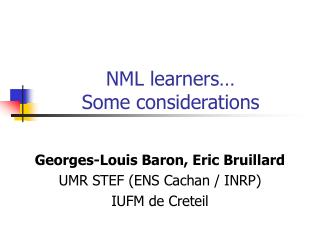 NML learners� Some considerations