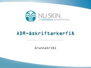 ADR-áskriftarkerfið