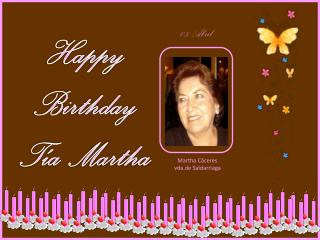 Happy Birthday T�a Martha