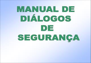 MANUAL DE  DI LOGOS  DE  SEGURAN A