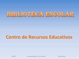 Centro de Recursos Educativos