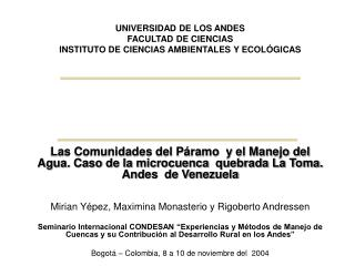 UNIVERSIDAD DE LOS ANDES FACULTAD DE CIENCIAS INSTITUTO DE CIENCIAS AMBIENTALES Y ECOLÓGICAS
