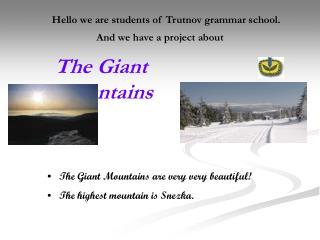 The Giant Mountains
