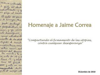 Homenaje a Jaime Correa