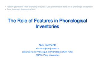 The Role of Features in Phonological Inventories