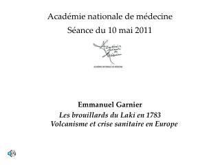 Académie nationale de médecine Séance du 10 mai 2011