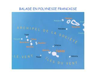 BALADE EN POLYNESIE FRANCAISE