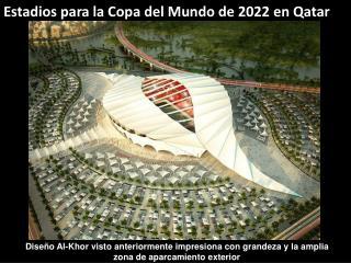 Estadios para la Copa del Mundo de 2022 en Qatar