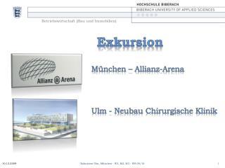 Exkursion München – Allianz-Arena Ulm - Neubau Chirurgische Klinik