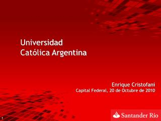 Universidad  Cat�lica Argentina