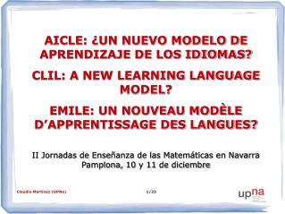 II Jornadas de Enseñanza de las Matemáticas en Navarra Pamplona, 10 y 11 de diciembre