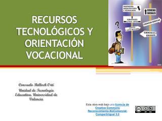 RECURSOS TECNOL�GICOS Y ORIENTACI�N VOCACIONAL