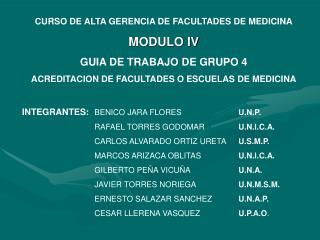 CURSO DE ALTA GERENCIA DE FACULTADES DE MEDICINA MODULO IV GUIA DE TRABAJO DE GRUPO 4