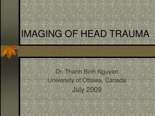 IMAGING OF HEAD TRAUMA