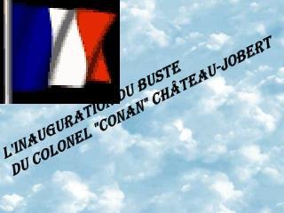 l'inauguration du buste  du Colonel