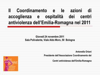 Antonella Oriani Presidente dell'Associazione Coordinamento dei