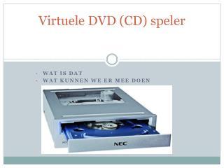 Virtuele DVD (CD) speler