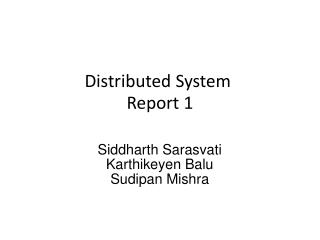 Distributed System Report 1