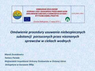 Marek  Demidowicz Tomasz Parada  Wojewódzki Inspektorat Ochrony Środowiska w Zielonej Górze