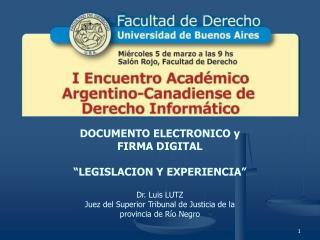 """DOCUMENTO ELECTRONICO y  FIRMA DIGITAL """"LEGISLACION Y EXPERIENCIA"""""""
