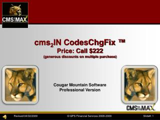 cms 2 IN  CodesChgFix  � Price: Call $222 (generous discounts on multiple purchase)
