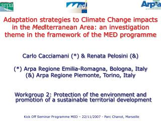 Adaptation strategies to Climate Change impacts in the Mediterranean Area: an investigation theme in the framework of th