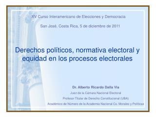 Derechos políticos, normativa electoral y equidad en los procesos electorales