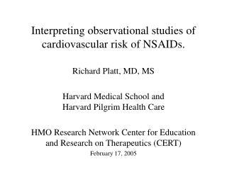 Interpreting observational studies of cardiovascular risk of NSAIDs.