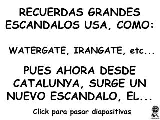 RECUERDAS GRANDES ESCANDALOS USA, COMO: