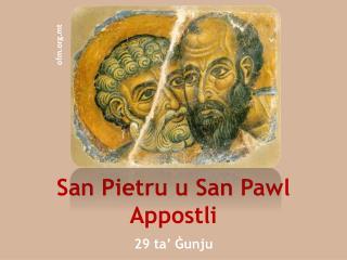 San Pietru u San Pawl  Appostli 29 ta' Ġunju